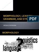 Morphology, Lexicon, Grammar, And Syntac