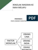 Faktor Menolak Imigran Ke Tanah Melayu