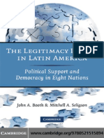 John a. Booth, Mitchell a. Seligson the Legitimacy Puzzle in Latin America Political Support and Democracy in Eight Nations 2009
