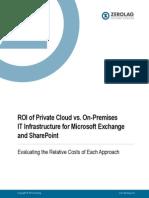 ZeroLag Whitepaper ROI Private Cloud vs on Premises Exchange SharePoint