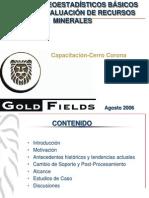 Métodos Geoestadísticos Básicos Para La Evaluación de Recursos Minerales-gold Fields