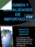 Regimen y Modalidades de Importación