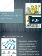 GXP06 SEGURIDAD EN CENTROS DE COMPUTO, VIRUS Y ANTIVIRUS PRESENTACION.pdf