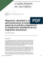 Migración, Identidad y Religión_ Aproximaciones Al Estudio Del Papel de La Práctica Religiosa en La Redefinición Identitaria de Los Migrantes Mexicanos