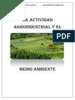 La Actividad Agroindustrial y El Medio Ambiente