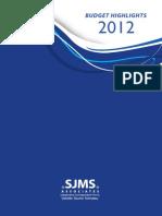 SJMS Associates Budget Highlights 2012