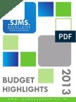 SJMS Associates Budget Highlights 2013