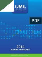 SJMS Associates Budget Highlights 2014