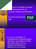 Guía Para La Formulación de Un Proyecto Cultural Patrimonial