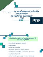 Pregatirea, Evaluarea Si Selectia Proiectelor in Vederea Accesarii FSC