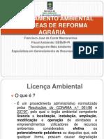 Licenciamento Ambiental Em Áreas de Reforma Agrária