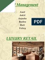 Luxury Retail a Presentation
