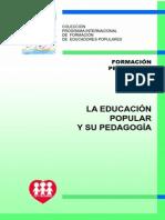 La Educacion Popular y Su Pedagogia