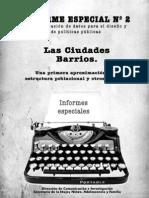 Informe Especial CBA N 2 Ciudades Barrios