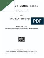Die Gotische Bibel Gotisch–Griechisch–Deutsches Wörterbuch Streitberg 1910
