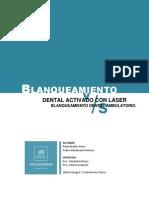 Blanqueamiento Laser vs Ambulatorio OK