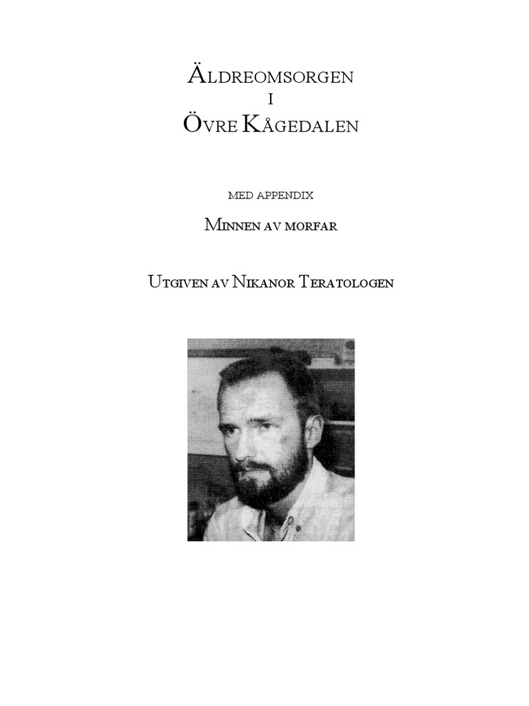 ldreomsorgen i vre Kgedalen | Teratologen, Nikanor
