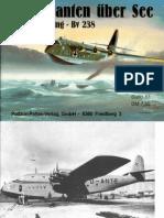 Waffen Arsenal - Band 063 - Luftgiganten See - Blohm & Voss BV 222 Wiking und BV 238