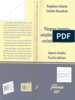 Plângerea Împotriva Soluţiilor Procurorilor de Netrimitere În Judecată.aspecte Teroretice .Practică Judiciară - M.iordache,G.alexandroiu - 2007