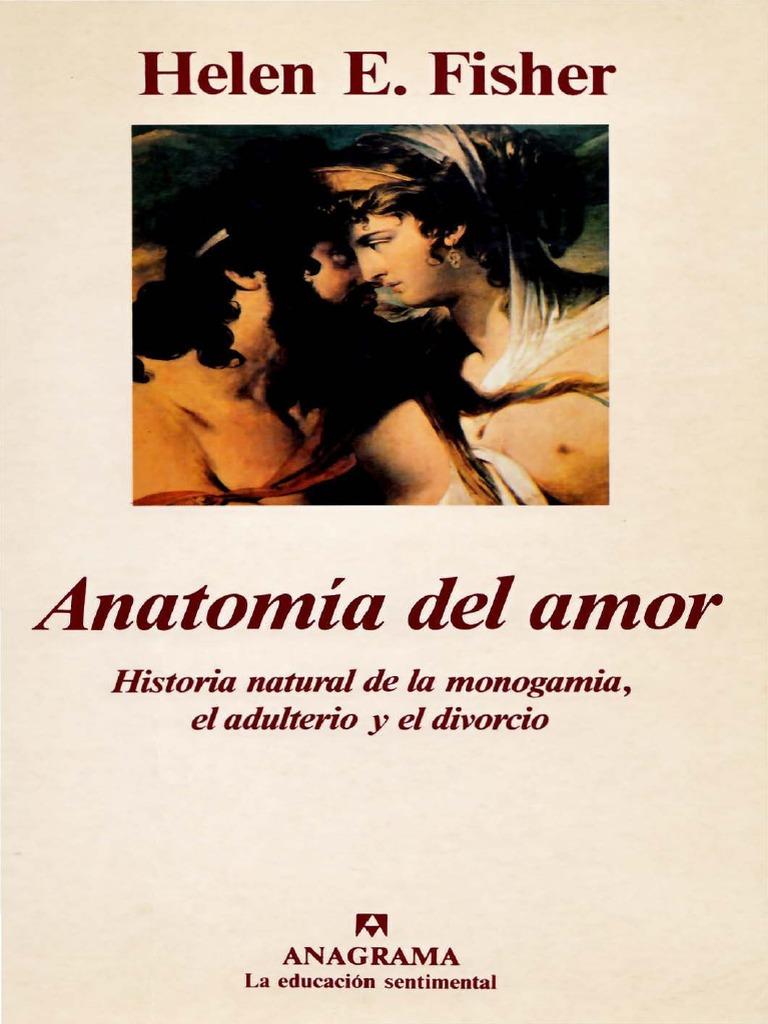 44- HELEN FISHER- ANATONOMIA DEL AMOR- Divorcio-Infidelidad Moderna ...
