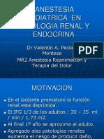 Anestesia Pediatrica de Pacientescon Patologia Renal y Endocrina