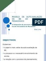 Apresentação do Modelo de Auto-avaliação da BE ao CP