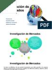 Investigaci n de Mercados DIAPOSITIVAS
