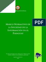 Marco Normativo Regulatorio de La Sociedad de La Informacion en El Paraguay