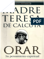 Madre Teresa de Calcuta - Orar - Su Pensamiento Espiritual