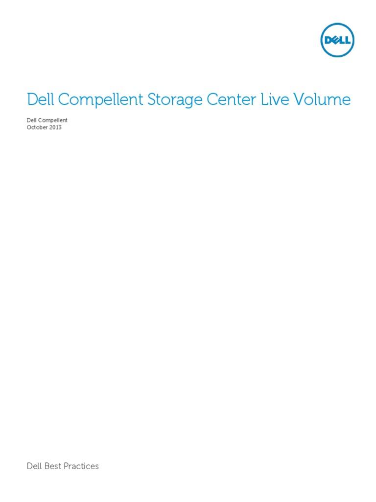 Dell Compellent Storage Center Dell Compellent Live Volume Best