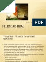 Felicidad Dual (1)
