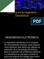 La Ética en La Ingeniería Electrónica2