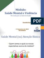Aula 1 Módulo Saúde Mental e Violência Na AB Novembro 2013