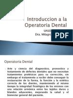 introduccionalaoperatoriadental-120121145822-phpapp01