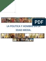 La Politica y El Hombre en La Edad Media