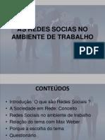 As Redes Sociais No Ambiente de Trabalho