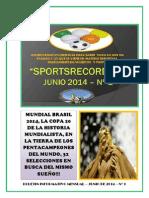 Informativo Mensual Deportivo Sportsrecords - Junio 2014 Nº1