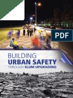 Building Urban Safety Through Slum Upgrading