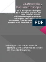 Grafoscopía y Documentoscopía