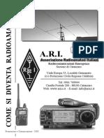 Come Si Diventa Radioamatori