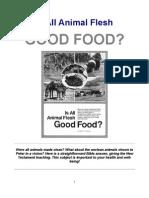 Is All Animal Flesh GOOD FOOD?