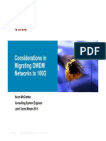 Considerations in  Migrating DWDM  Networks to 100G