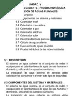 UNIDAD v Agua Caliente-Prueba Hidráulica - Evacuación de Agias Pluviales