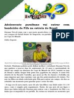 Adolescente Paraibano Vai Entrar Com Bandeirão Da Fifa Na Estreia Do Brasil