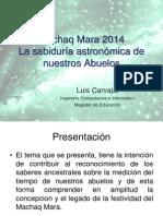 MACHAQ MARA 2014, LA SABIDURIA ASTRONOMICA DE NUESTROS ABUELOS