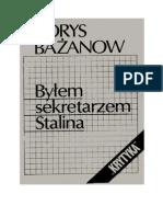 Bażanow B. - Byłem Sekretarzem Stalina