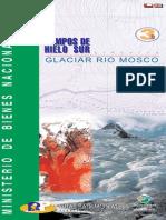 Campos de Hielo Sur Glaciar Río Mosco - Ruta 03