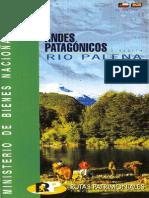 Andes Patagónicos Río Palena - Ruta 05