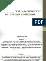 Caracteristicas de Los 5 Ministerios