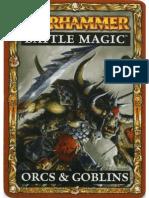 Warhammer Battle Magic - [ 2010 ] - Orcs & Goblins